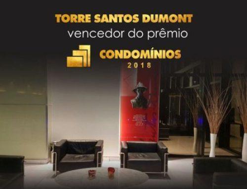 O Torre Santos Dumont é o vencedor do prêmio CONDOMÍNIOS 2018